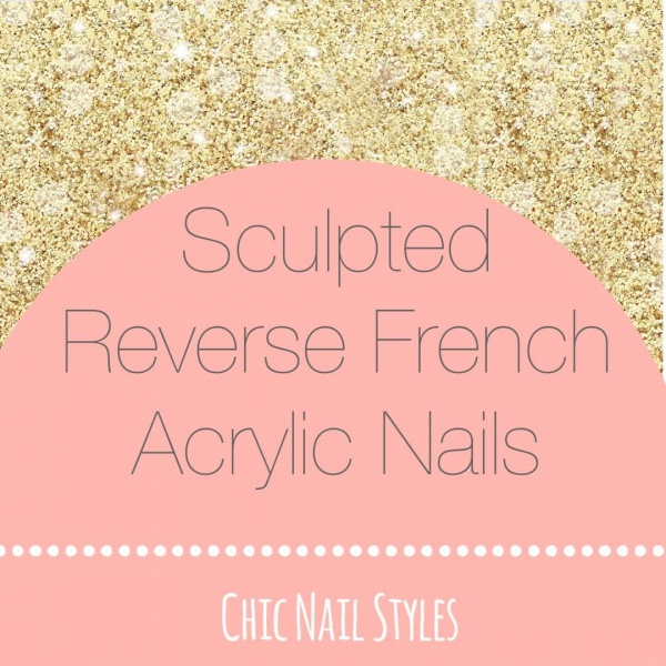 sculpted reverse french acrylic nails