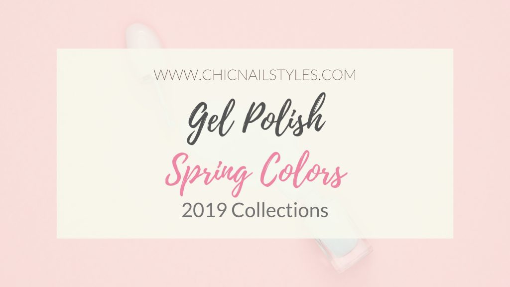 Gel Polish Spring Colors