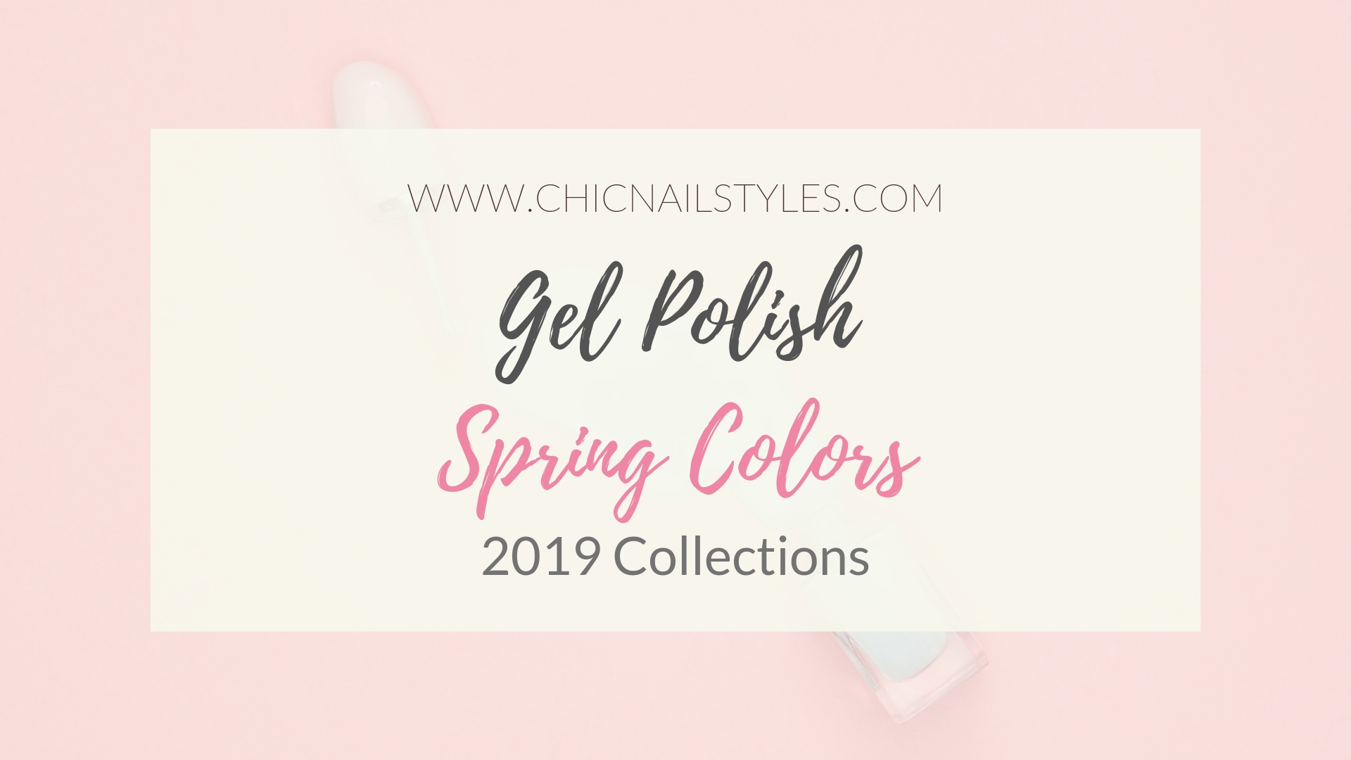 Gel Polish Spring Colors