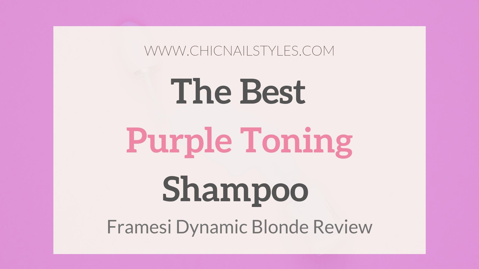 The Best Purple toning shampoo